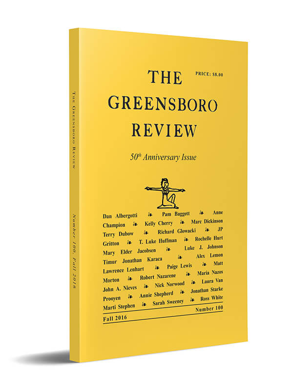 The Greensboro Review, Issue 100, Fall 2016