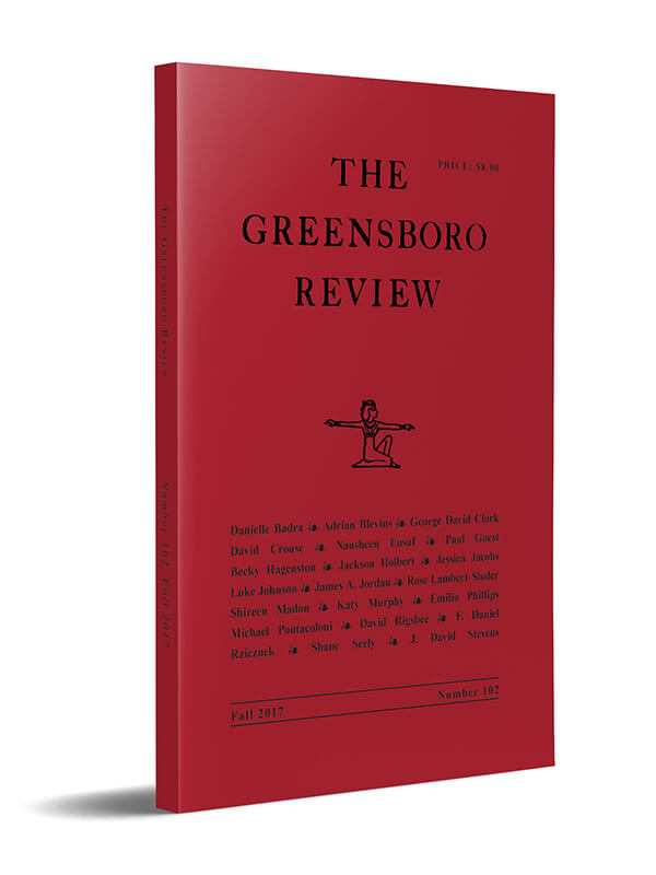 The Greensboro Review, Issue 102, Fall 2017