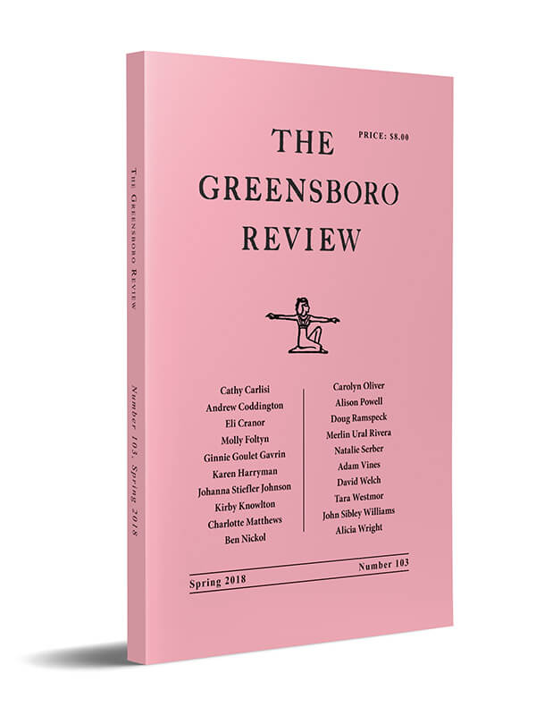 The Greensboro Review, Issue 103, Spring 2018