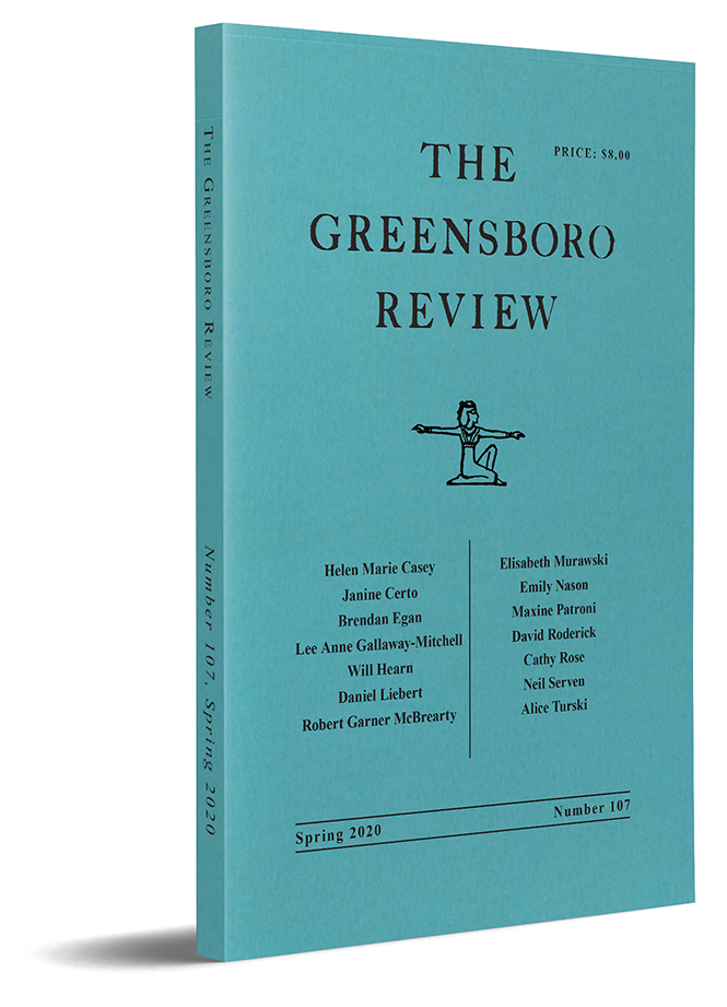The Greensboro Review, Issue 107, Spring 2020
